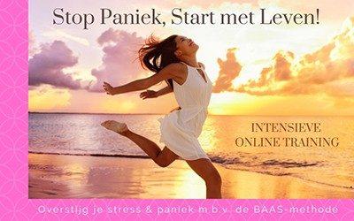 Stop Paniek, Start met Leven!